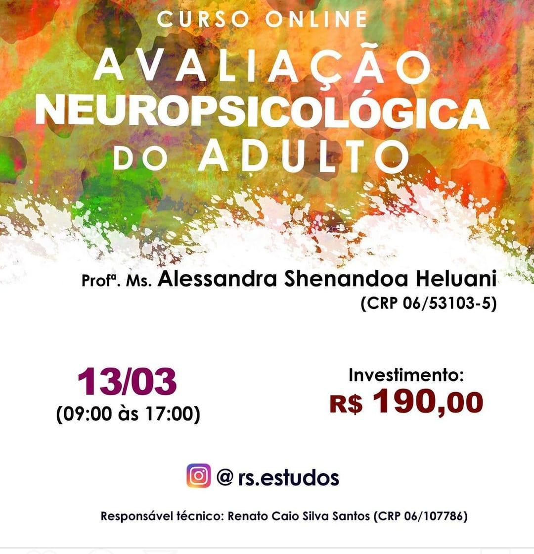 Curso Online Avaliação Neuropsicológica do Adulto – 13/03/2021